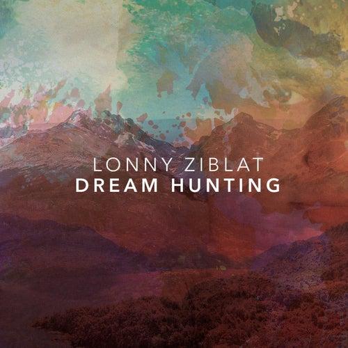 Dream Hunting de Lonny Ziblat