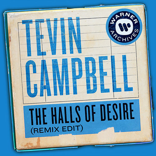 The Halls of Desire (Remix Edit) von Tevin Campbell