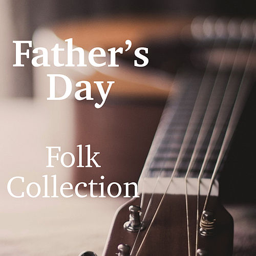 Father's Day Folk Collection von Various Artists