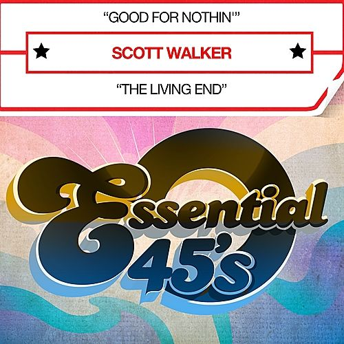 Good For Nothin' (Digital 45) - Single de Scott Walker