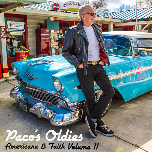 Paco's Oldies, Americana & Faith, Vol. 2 de Paco