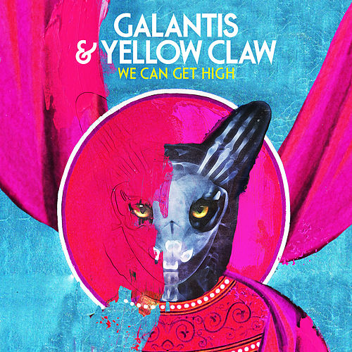 We Can Get High von Galantis