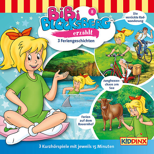 Kurzhörspiel - Bibi erzählt: Feriengeschichten von Bibi Blocksberg