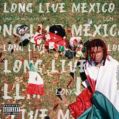 Long Live Mexico de Lil Keed
