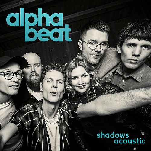 Shadows (Acoustic) by Alphabeat