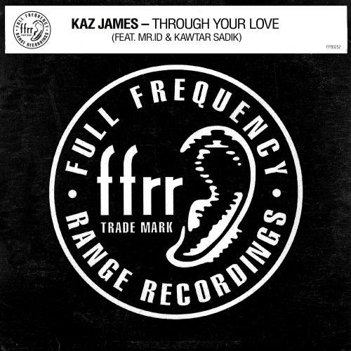 Through Your Love (feat. Mr.id & Kawtar Sadik) by Kaz James