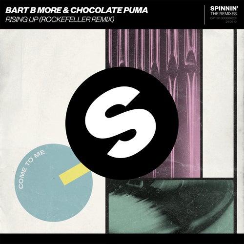 Rising Up (Rockefeller Remix) von Bart B More