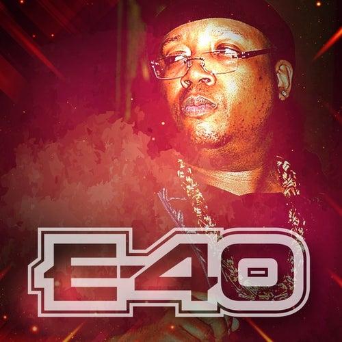 E-40 by E-40