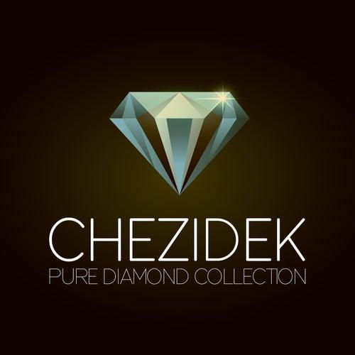 Chezidek Pure Diamond Collection von Chezidek