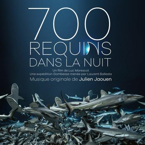 700 requins dans la nuit (Bande originale du film) by Julien Jaouen