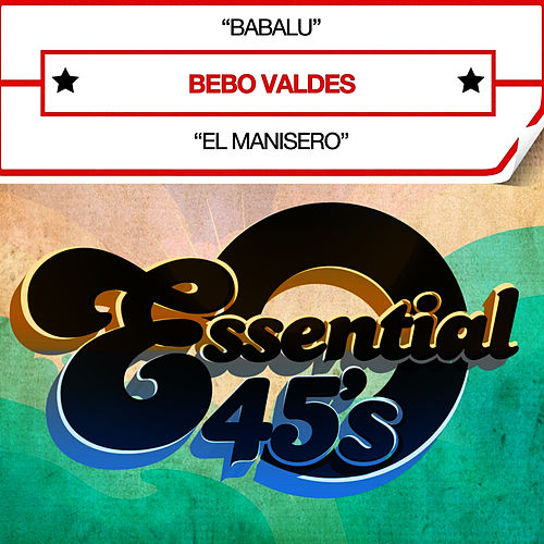Babalu (Digital 45) - Single by Bebo Valdes