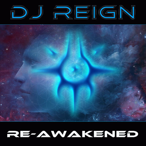 Re-Awakened by Dj Reign