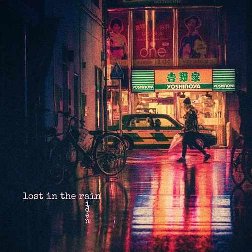 Lost in the Rain by Aiden