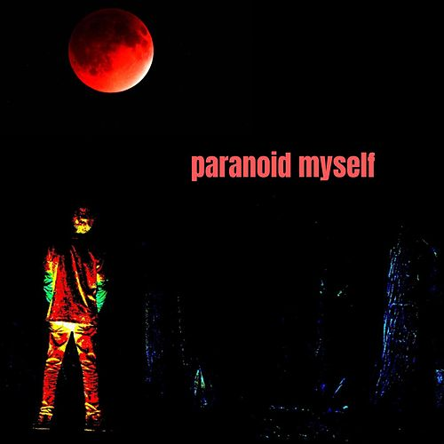 Paranoid Myself by Snowland