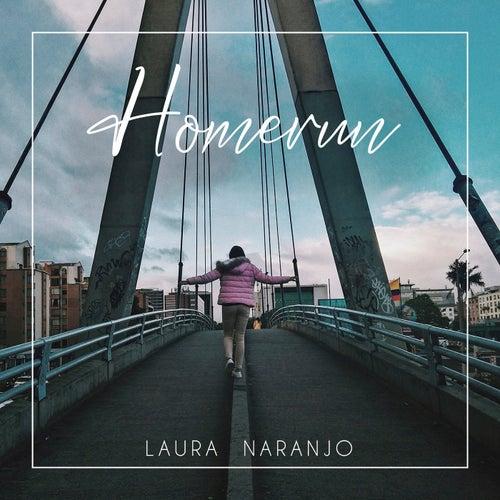 Homerun de Laura Naranjo