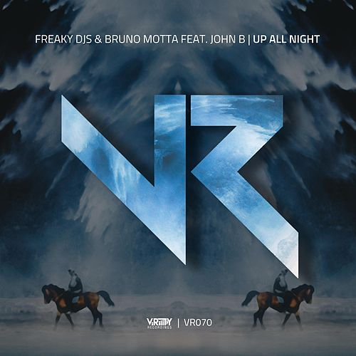 Up All Night (feat. John B) by Freaky DJ's