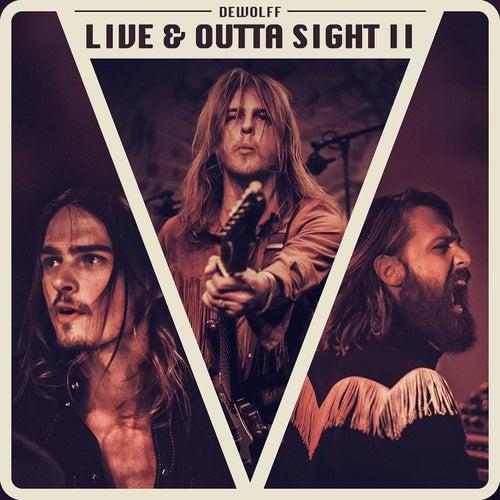 Live & Outta Sight II de Dewolff