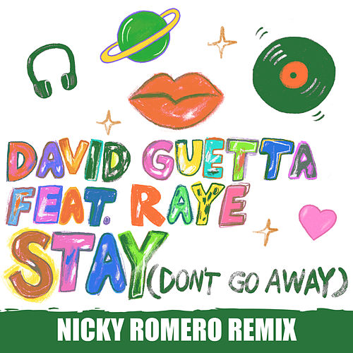 Stay (Don't Go Away) [feat. Raye] (Nicky Romero Remix) van David Guetta