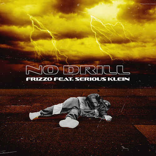No Drill (feat. Serious Klein) de Frizzo