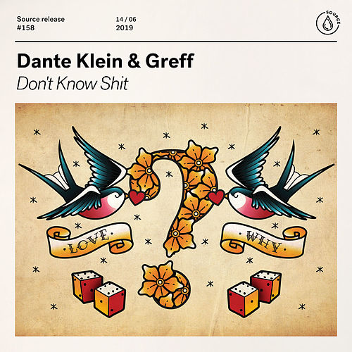 Don't Know Shit von Dante Klein