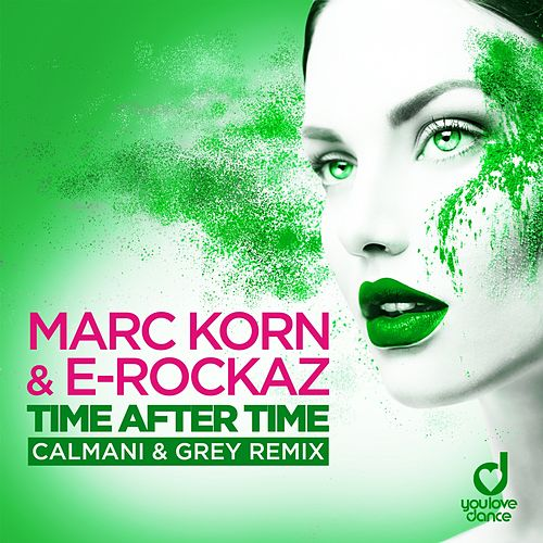 Time After Time (Calmani & Grey Remix) de Marc Korn