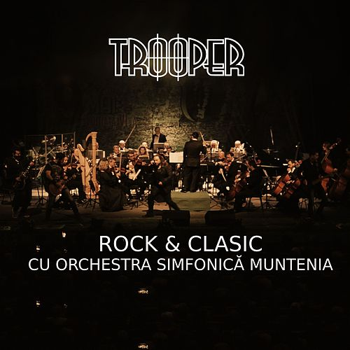 Rock & Clasic by Trooper