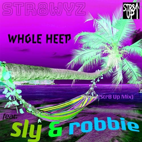 Whole Heep (Str8 up Mix) by Str8wyz