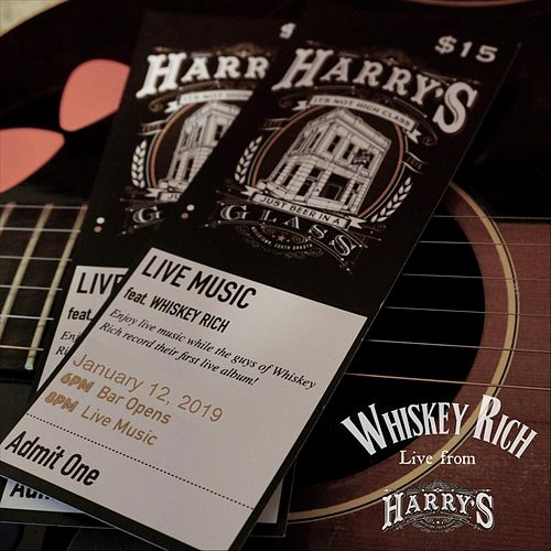 Live from Harry's by Whiskey Rich