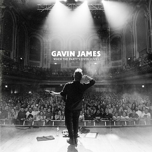 When The Party's Over (Live) de Gavin James