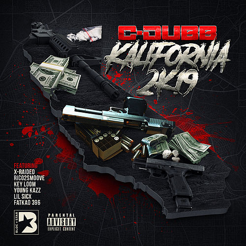 Kalifornia 2K19 by C-Dubb