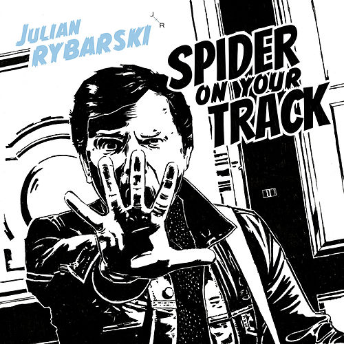 Spider On Your Track von Julian Rybarski