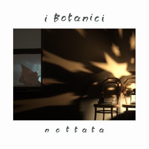 Nottata von I Botanici