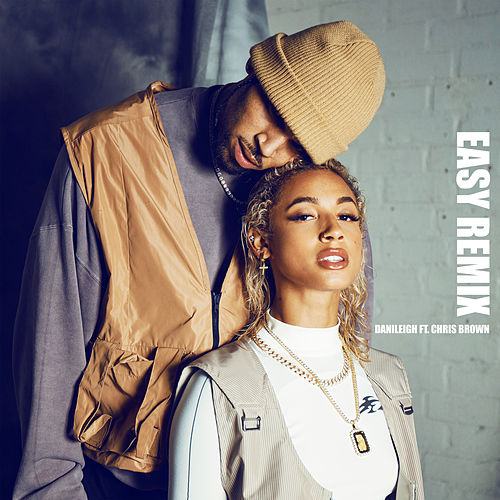 Easy (Remix) de DaniLeigh