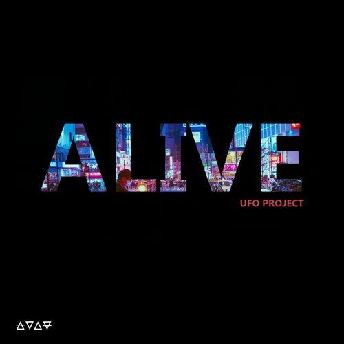 Alive von Ufo Project