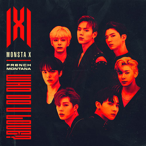Who Do U Love? de MONSTA X