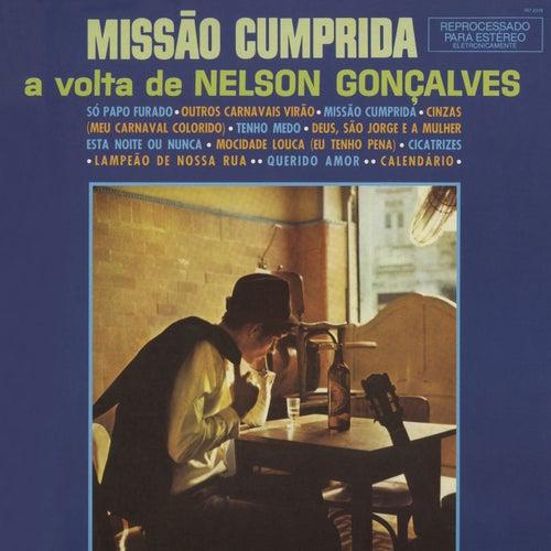 Missão Cumprida: A Volta de Nelson Gonçalves von Nelson Gonçalves