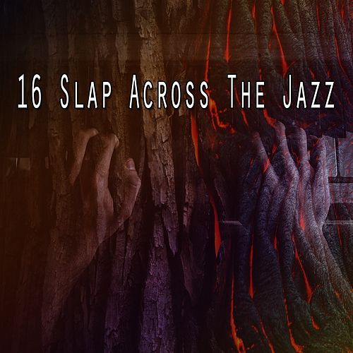 16 Slap Across the Jazz de Bossanova