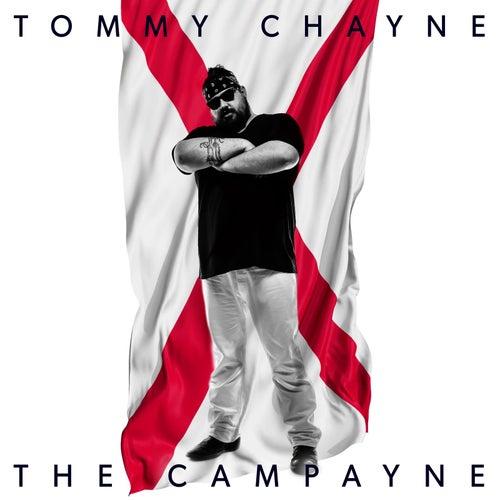 The Campayne by Tommy Chayne