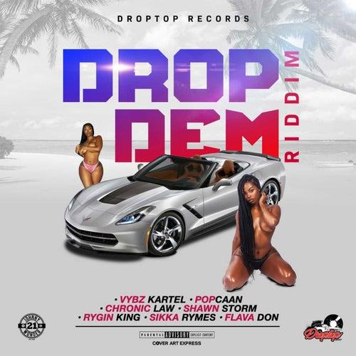 Drop Dem Riddim by Various Artists