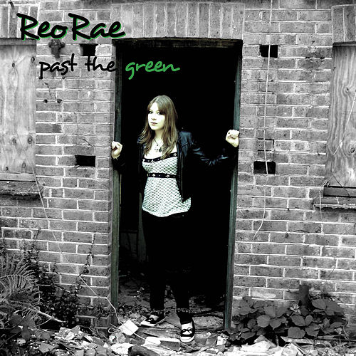 Past the Green by Reo Rae