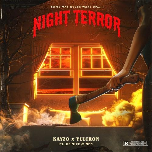 Night Terror de Kayzo
