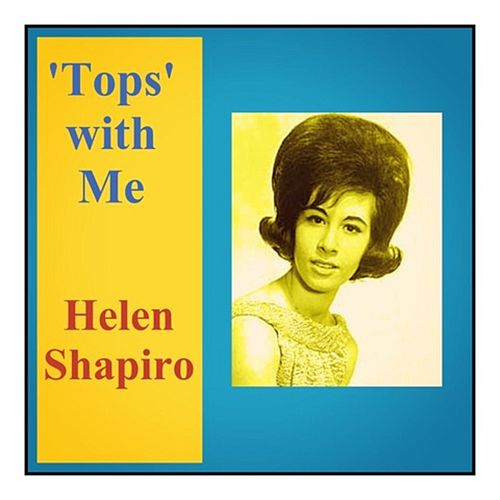 'Tops' with Me de Helen Shapiro
