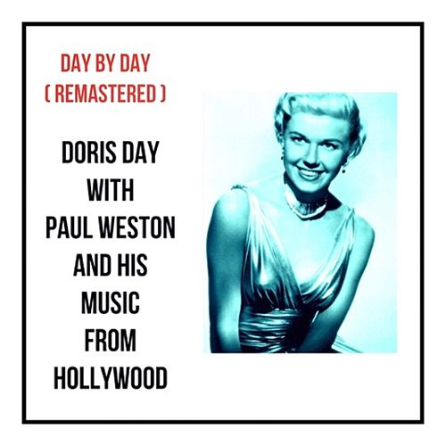 Day by Day (Remastered) von Doris Day