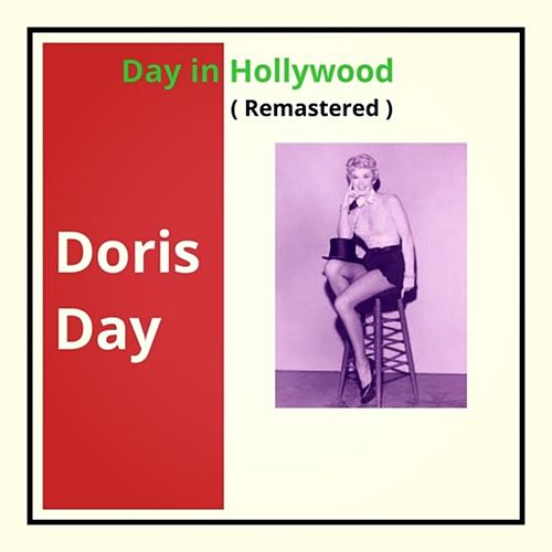 Day in Hollywood (Remastered) von Doris Day