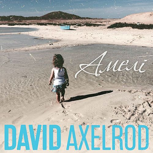 Амелі by David Axelrod