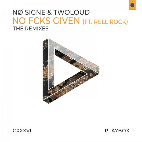 No Fcks Given (The Remixes) by Nø Signe