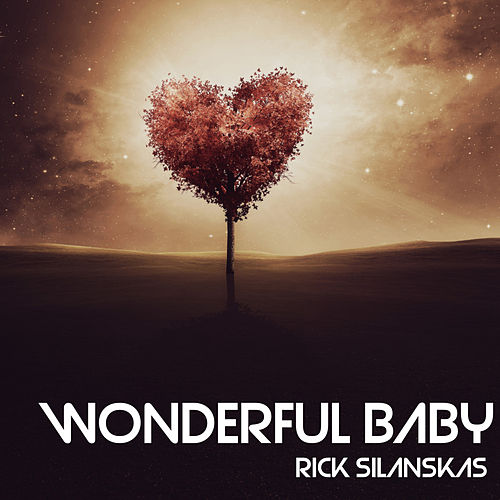 Wonderful Baby de Rick Silanskas