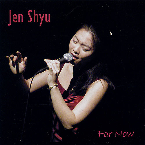 For Now de Jen Shyu
