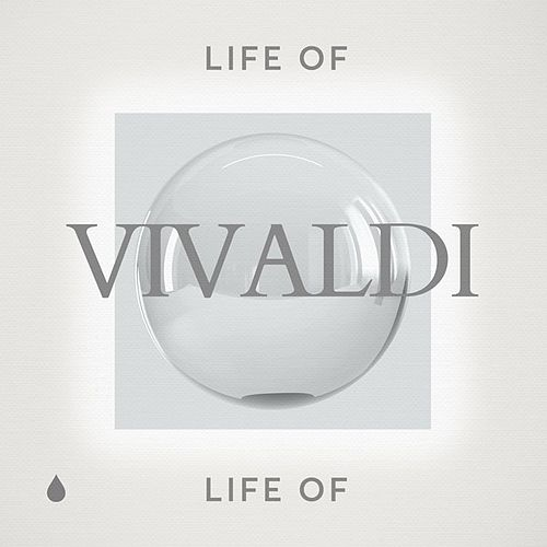 Life of Vivaldi by Various Artists