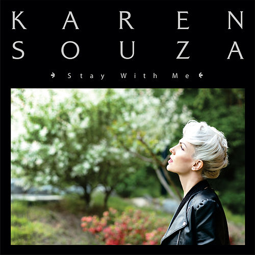 "Karen Souza: ""Stay With Me"""